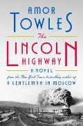 Lincoln Highway: A Novel