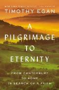 A Pilgrimage to Eternity - Signed Edition