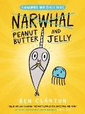 Peanut Butter and Jelly: Narwhal and Jelly #3
