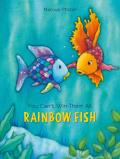You Cant Win Them All Rainbow Fish