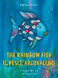 The Rainbow Fish/Il Pesce Arcobaleno