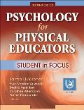 Psychology for Physical Educators Student in Focus