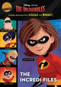 The Incredi-Files (Disney/Pixar the Incredibles 2)