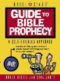 Bruce & Stans Guide To Bible Prophecy A User