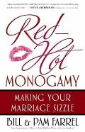 Red Hot Monogamy Making Your Marriage Sizzle