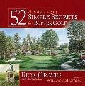 52 Amazingly Simple Secrets for Better Golf
