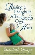 Raising a Daughter After Gods Own Heart