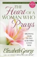 Heart of a Woman Who Prays Drawing Near to the God Who Loves You