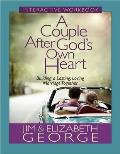 Couple After Gods Own Heart Growth & Study Guide Building a Lasting Loving Marriage Together