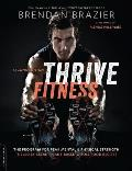 Thrive Fitness 2nd Edition The Vegan Based Training Program for Maximum Strength Health & Fitness