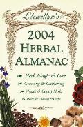 Llewellyns 2004 Herbal Almanac
