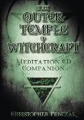 Outer Temple of Witchcraft Meditation CD Companion