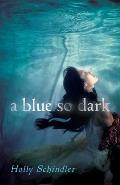 Blue So Dark