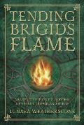 Tending Brigids Flame