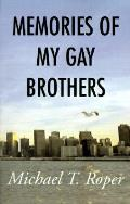 Memories of My Gay Brothers