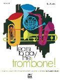 Learn to Play Trombone, Book 1