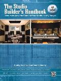 The Studio Builder's Handbook: How to Improve the Sound of Your Studio on Any Budget, Book & Online Video/Pdfs