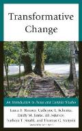 Transformative Change An Introduction To Peace & Conflict Studies