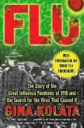 Flu The Story of the Great Influenza Pandemic