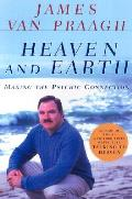 Heaven & Earth Making The Psychic Connec