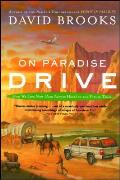On Paradise Drive How We Live Now & Always Have in the Future Tense