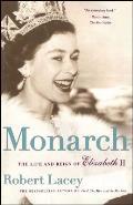 Monarch The Life & Reign of Elizabeth II