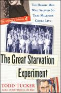 Great Starvation Experiment The Heroic Men Who Starved So That Millions Could Live