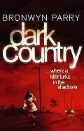 Dark Country: Where a Killer Lurks in the Shadows