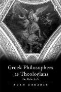 Greek Philosophers as Theologians: The Divine Arche