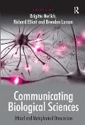 Communicating Biological Sciences: Ethical and Metaphorical Dimensions