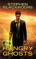 Hungry Ghosts Eric Carter Book 3