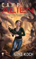 Camp Alien Alien Novels Book 13