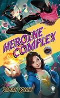 Heroine Complex Book 1