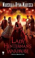 Lady Hentermans Wardrobe Streets of Maradaine Book 2