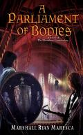 Parliament of Bodies Maradaine Constabulary Book 3