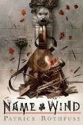 The Name of the Wind (10th Anniversary): Kingkiller Chronicles #1