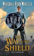 Way of the Shield Maradaine Elite Book 1