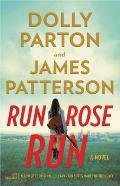 Run Rose Run