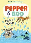 Pepper & Boo Puddle Trouble