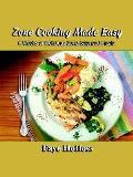 Zone Cooking Made Easy 6 Weeks Of Delici