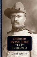 Teddy Roosevelt American Rough Rider