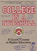 College in a Nutskull