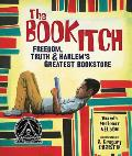 Book Itch Freedom Truth & Harlems Greatest Bookstore