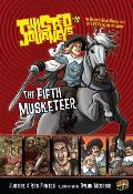The Fifth Musketeer: Book 19