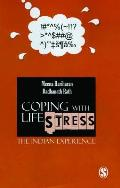 Coping with Life Stress: The Indian Experience