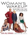 Womans Wakeup How to Shake Up Your Looks Life & Love After 50