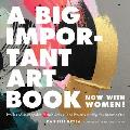 Big Important Art Book Now with Women Profiles of Unstoppable Female Artists & Projects to Help You Become One