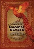 Compendium of Magical Beasts An Anatomical Study of Cryptozoologys Most Elusive Beings