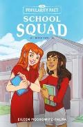 The Popularity Pact: School Squad: Book Two