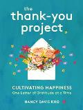 Thank You Project Cultivating Happiness One Letter of Gratitude at a Time